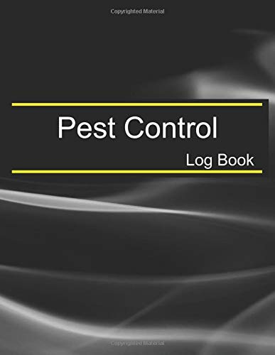 Pest Control Log Book: Multiple in one to keeping the pest control