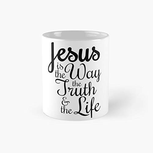 Jesus Is The Way Truth Light Classic Mug - Ceramic Coffee White (11 Ounce) Tea Cup Gifts For Bestie, Mom And Dad, Lover, Lgbt