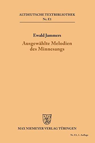 Ausgewählte Melodien des Minnesangs (Altdeutsche Textbibliothek/Ergänzungsreihe, Band 1)