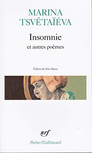 Insomnie et autres poèmes - Marine Tsvétaïéva