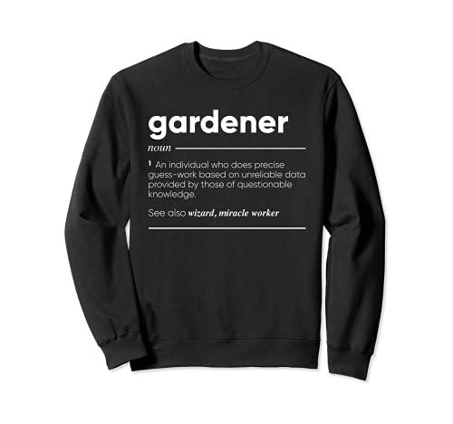 Gardener Definición Funny Sustantivo Sudadera
