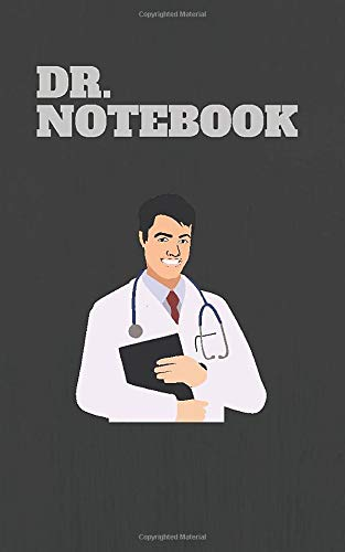 DOCTOR NOTEOOK: Doctor notebook journal-Best Doctor Gift-Appreciation Gift for Doctor-Amazing Doctor Notebook.