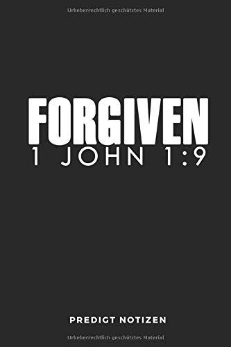 Forgiven 1 John 1:9 Predigt Notizen: 6x9 (Handtaschenformat) Platz für 50 Predigten, Bibelverse, Prediger, Notizen: Alles wichtige wird festgehalten! Perfekter Gottesdienstbegleiter