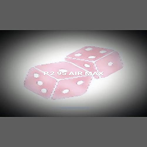 P.2 95 AIR MAX [Explicit]