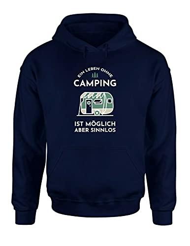 tshirtladen EIN Leben ohne Camping ist möglich Aber sinnlos Hoodie Unisex Camping Camper Spruch Statement, Farbe: Navy, Größe: Medium