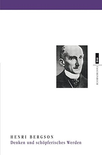 Denken und schöpferisches Werden: Aufsätze und Vorträge (EVA Taschenbuch)