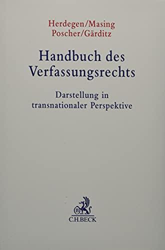 Handbuch des Verfassungsrechts: Darstellung in transnationaler Perspektive