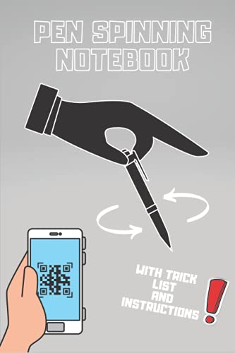 Pen Spinning Notebook: Tricks And Instructions | Learn Train And Mark Your Progress | Fingerpass Charge Sonic Thumb Around Infinity