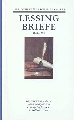 Werke und Briefe. 12 in 14 Bänden: Band 11/1: Briefe von und an Lessing 1743-1770