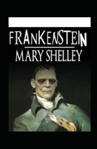 Frankenstein oder Der moderne Prometheus (illustriert)