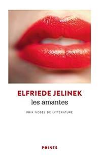Les Amantes par Elfriede Jelinek