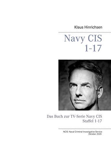 Navy CIS | NCIS 1-17: Das Buch zur TV-Serie Navy CIS Staffel 1-17