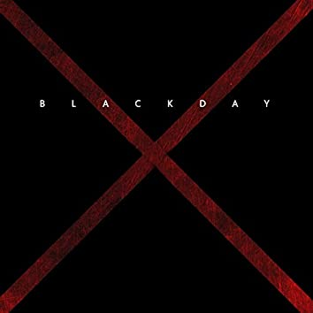 BlackDay, Pt. 1