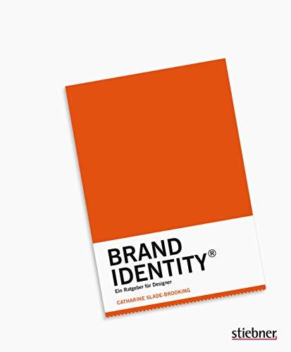 Brand Identity: Ein Ratgeber für Designer
