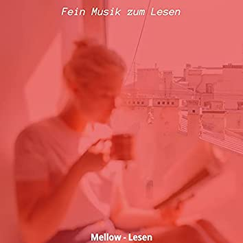 Mellow - Lesen