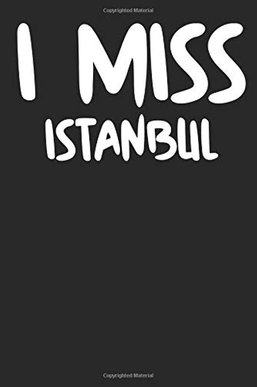 罹患率ナサニエル区診断するI Miss Istanbul: A Notebook