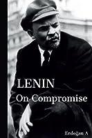 Lenin on Compromise
