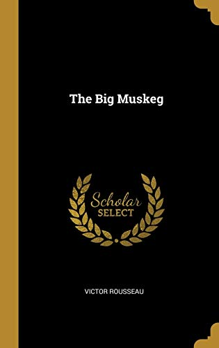 The Big Muskeg