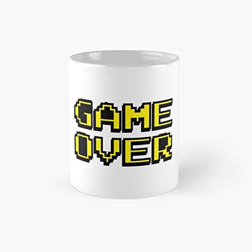 Game Over Design Classic Mug - Funny Gift Coffee Tea Cup White 11 Oz The Best Gift For Holidays.