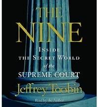 The Nine: Inside the Secret World of the Supreme Court Abridged on 5 CDs [Inside the Supreme Court]