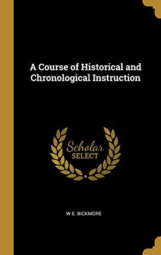 A Course of Historical and Chronological Instruction
