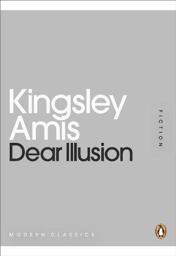 Dear Illusion (Penguin Modern Classics) (English Edition)