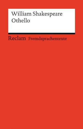 Othello: Englischer Text mit deutschen Worterklärungen. B2 (GER) (Reclams Universal-Bibliothek)