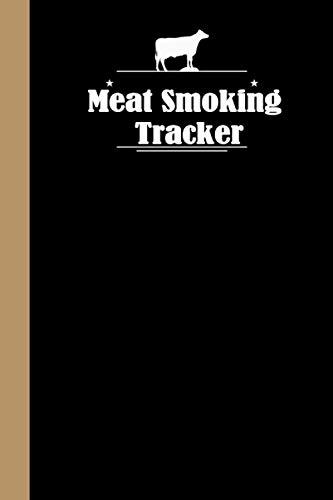 Meat Smoking Tracker: BBQ Journal | Meats, Rubs, Cook Times