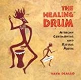 : The Healing Drum: African Ceremonial and Ritual Music (Audio CD (Abridged))