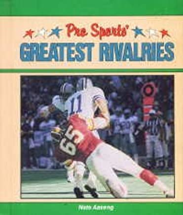 Pro Sports Greatest Rivalries