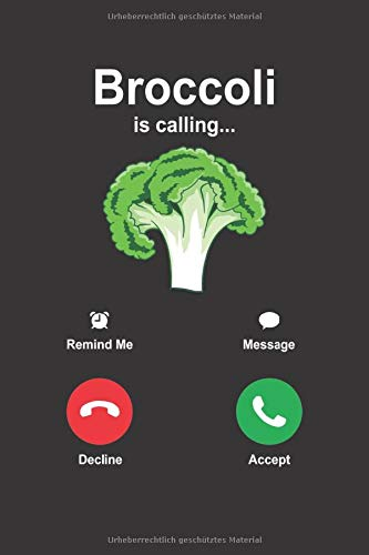 Broccoli is Calling | Brokkoli Backen Notizbuch: Notizbuch A5 120 Seiten liniert