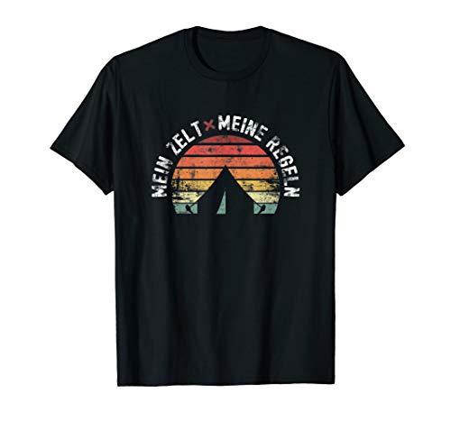 Mein Zelt Meine Regeln - Camper, Camping, Zelten & Wohnmobil T-Shirt