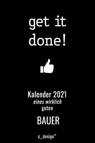 Kalender 2021 für Bauer / Landwirt / Farmer: Wochenplaner / Tagebuch / Journal für das ganze Jahr: Platz für Notizen, Planung / Planungen / Planer, Erinnerungen und Sprüche