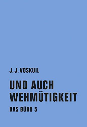 Und auch Wehmütigkeit: Das Büro 5 (German Edition)