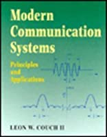 Modern Communication Systems: Principles and Applications