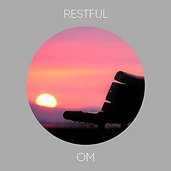 # Restful Om