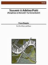 Souvenir a Adelina Patti By Albert Franz Doppler. For 2 Flutes and Piano. Victorian Editions Series.