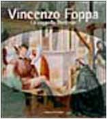 Vincenzo Foppa. La cappella Portinari. Ediz. illustrata