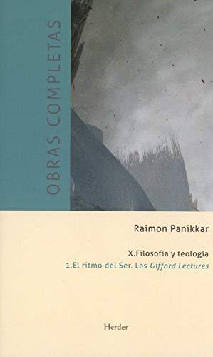 X. Filosofía y teología: 1. El ritmo del Ser. Las Gifford Lectures