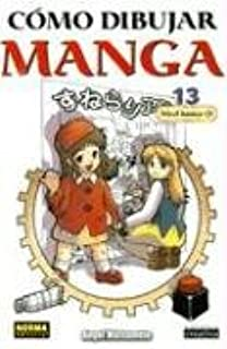 Como Dibujar Manga 13: Nivel Basico 2 / Basic Level Drawing: Nivel basico/Basic Level Drawing (Spanish Edition)