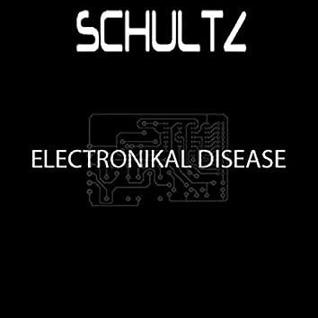 Electronikal Disease