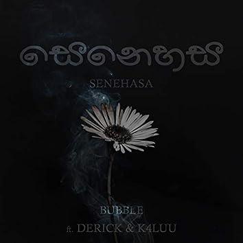 Senehasa (feat. Derick & K4luu)