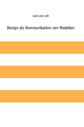 Design als Kommunikation von Modellen