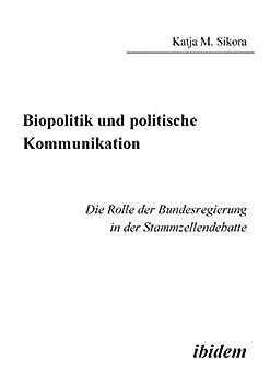 Biopolitik und politische Kommunikation
