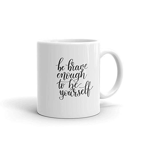 Regalo inspirador con letras de caligrafía, cita (141) | Taza de café, taza de viaje, tazas con citas divertidas, regalo de cumpleaños para hombres y mujeres