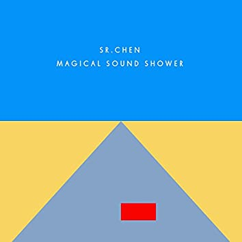 Magical Sound Shower