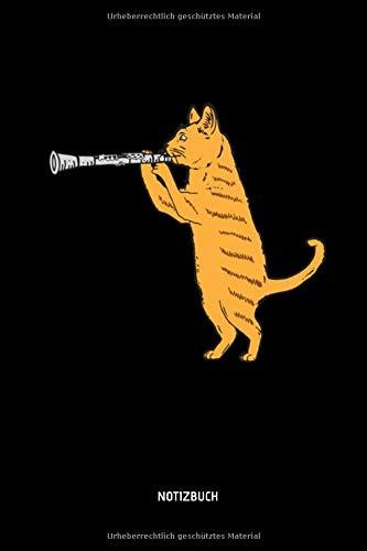 Notizbuch: Katze mit Klarinette - Lustiges Liniertes Klarinetten Notizbuch. Tolle Zubehör & Geschenk Idee für Klarinetten Spieler.