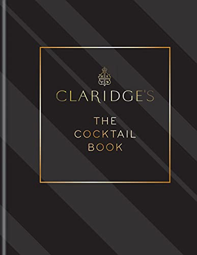 Claridge's – The Cocktail Book