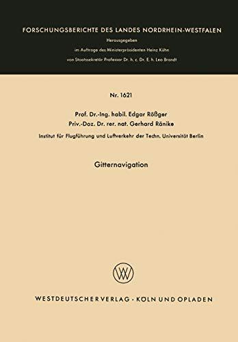 Gitternavigation (Forschungsberichte des Landes Nordrhein-Westfalen, 1621, Band 1621)