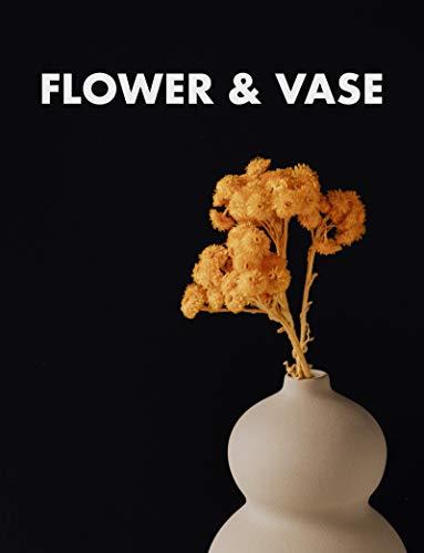 Flower & Vase (English Edition)